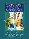 Capstone: Succeeding Beyond College - Robert M. Sherfield, Rhonda J. Montgomery, Patricia G. Moody