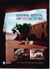 Spanish Revival Architecture - S. F. Cook, III, Tina Skinner