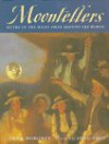 Moontellers: Myths of the Moon from Around the World - Lynn Moroney