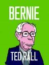 Bernie - Ted Rall