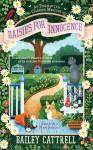 Daisies For Innocence: An Enchanted Garden Mystery - Bailey Cattrell