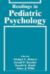 Readings in Pediatric Psychology - Michael Roberts