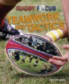 Rugby Focus. Teamwork and Tactics - Jon Richards