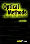 "Optical Methods: A Guide To The ""Escences"" - Larry J. Kricka"