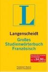 Langenscheidt, Großes Studienwörterbuch Französisch [Französisch - Deutsch, Deutsch - Französisch] - Langenscheidt, Birgit Klausmann