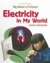 Electricity in My World - Joanne Randolph