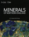 Minerals of Northern England - R.F. Symes