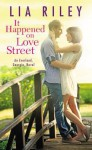 It Happened on Love Street - Lia Riley
