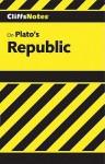 Cliffsnotes on Plato's Republic - Thomas Thornburg, Mary Thornburg