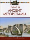 Living in Ancient Mesopotamia - Roger Kean, Oliver Frey