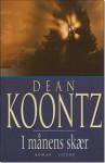 I månens skær - Dean Koontz