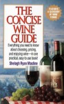 The Concise Wine Guide - Shelagh Ryan Masline, Philip Lief Group