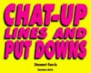 Chat-Up Lines and Put Downs - Stewart Ferris