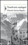 Transilvania unplugged - Eduardo Sánchez Rugeles