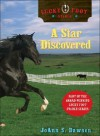 A Star Discovered (Lucky Foot Stable, #3) - JoAnn S. Dawson