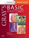 Gray's Basic Anatomy: With Student Consult Online Access - Richard L. Drake, A. Wayne Vogl, Adam W.M. Mitchell