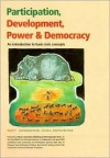 Participation, Development, Power & Democracy: An Introduction to Basic Civic Concepts - Kathy Bond-Stewart