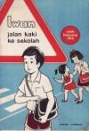 Iwan Jalan Kaki ke Sekolah - Kesuma, Suyadi
