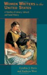Women Writers in the United States: A Timeline of Literary, Cultural, and Social History - Cynthia J. Davis, Kathryn West