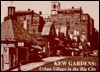 Kew Gardens (Queens, New Yorks): Urban Village in the Big City - Barry Lewis