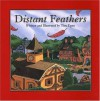 Distant Feathers - Tim Egan