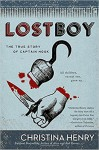 Lost Boy: The True Story of Captain Hook - Christina Henry