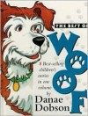 The Best of Woof - Danae Dobson
