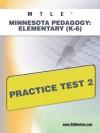 MTLE Minnesota Pedagogy: Elementary (K-6) Practice Test 2 - Sharon Wynne