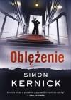Oblężenie - Simon Kernick