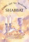 Come, Let Us Welcome Shabbat (Shabbat & Prayer) - Judyth Groner, Madeline Wikler