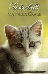 Tinkerbell (Nachbar fürs Herz 6) - Mathilda Grace