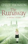 The Runaway: A Detective's Daughter Short Story - Lesley Thomson