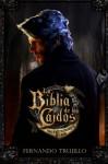 La Biblia de los Caídos. Tomo 2 del testamento del Gris. (Spanish Edition) - Fernando Trujillo Sanz