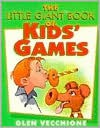 The Little Giant® Book of Kids' Games - Glen Vecchione