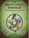 The Earth Child's Handbook (Book 1) - Brigid Ashwood