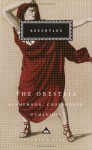The Oresteia: Agamemnon, Choephoroe & Eumenides - Aeschylus, George Thomson, Richard Seaford