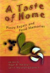 A Taste of Home: Pinoy Expats and Food Memories - Edgardo B. Maranan, Len S. Maranan-Goldstein, Catherine Batac Walder