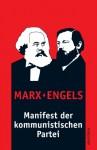 Manifest der kommunistischen Partei - Karl Marx, Friedrich Engels