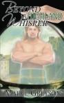 Beyond a Highland Whisper - Maeve Greyson