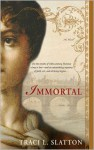 Immortal - Traci L. Slatton