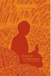 Path of Compassion: Stories from the Buddha's Life - Thích Nhất Hạnh, Nguyen Thi Hop