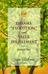 "Dreams, ""Evolution,"" and Value Fulfillment, Volume One: A Seth Book - Jane Roberts, Seth (Spirit), Robert F. Butts"