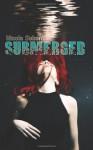 Submerged - Nicole Sobon