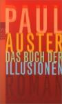 Das Buch der Illusionen (Taschenbuch) - Werner Schmitz, Paul Auster