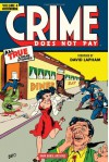 Crime Does Not Pay Archives, Vol. 4 - Dick Wood, Lev Gleason, Philip Simon, Rudy Palais, Charles Biro, Bob Q. Siegel, Richard Briefer, R W Hall