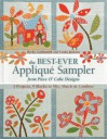 The Best-Ever Applique Sampler from Piece O Cake Designs - Becky Goldsmith, Piece O' Cake Designs, Linda Jenkins