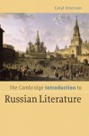The Cambridge Introduction to Russian Literature - Caryl Emerson