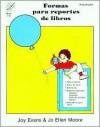 Formas Para Reportes - Joy Evans, Jo Ellen Moore, Jan Mayer