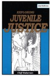 Exploring Juvenile Justice - Cliff Roberson