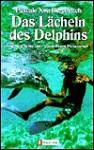 Das Lächeln des Delphins. - Pascale Noa Bercovitch